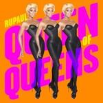 RuPaul, Queen of Queens