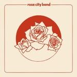 Rose City Band, Rose City Band