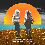 The Wood Brothers, Kingdom in My Mind