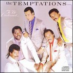 The Temptations, To Be Continued...