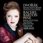 Rachel Barton Pine, Dvorak, Khachaturian: Violin Concertos
