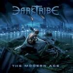 DarkTribe, The Modern Age