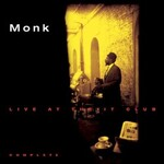 Thelonious Monk, Live At The It Club