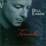 Bill Evans, Touch mp3