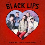 Black Lips, Sing In A World That's Falling Apart mp3