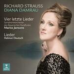 Diana Damrau, Richard Strauss: Vier letzte Lieder; Lieder
