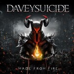 Davey Suicide, Made from Fire