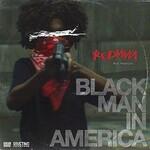 Redman, Black Man In America (feat. Pressure)