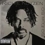 Richie Kotzen, 50 for 50