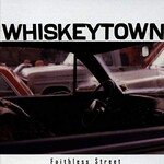 Whiskeytown, Faithless Street mp3