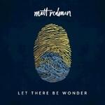 Matt Redman, Let There Be Wonder