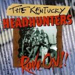 The Kentucky Headhunters, Rave On!! mp3