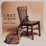 Chet Atkins, Almost Alone