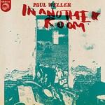 Paul Weller, In Another Room
