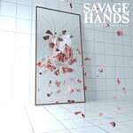 Savage Hands, The Truth in Your Eyes