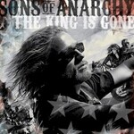 Various Artists, Sons of Anarchy: The King Is Gone