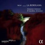 Giovanni Antonini & Il Giardino Armonico, Haydn 2032, Vol. 8: La Roxolana
