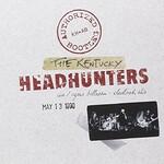 The Kentucky Headhunters, Authorized Bootleg: Live / Agora Ballroom - Cleveland, OH, May 13, 1990