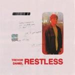 Trevor Daniel, Restless
