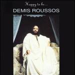 Demis Roussos, Happy To Be