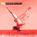 Vertical Horizon, Everything You Want