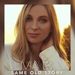 Olivia Lane, Same Old Story