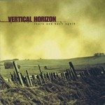 Vertical Horizon, There and Back Again