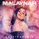 Malaynah, Kaleidoscope