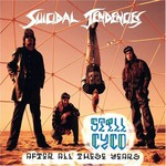 Suicidal Tendencies, Still Cyco After All These Years