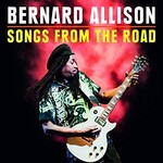 Bernard Allison, Songs From The Road mp3