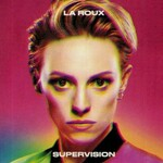La Roux, Supervision mp3