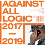 A.A.L. (Against All Logic), 2017 - 2019