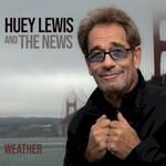 Huey Lewis & The News, Weather