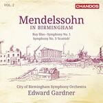 City of Birmingham Symphony Orchestra, Edward Gardner, Mendelssohn in Birmingham, Vol. 2