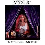 Mackenzie Nicole, Mystic
