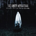 The Amity Affliction, Everyone Loves You... Once You Leave Them