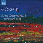 Tippett Quartet, Gorecki: Complete String Quartets, Vol. 2