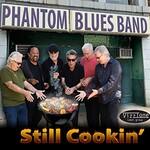 Phantom Blues Band, Still Cookin'