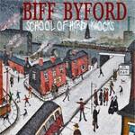 Biff Byford, School of Hard Knocks