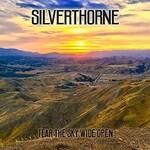 Silverthorne, Tear the Sky Wide Open