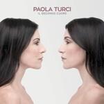 Paola Turci, Il secondo cuore