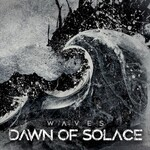 Dawn of Solace, Waves