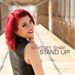 Whitney Shay, Stand Up!