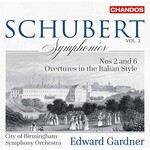 City of Birmingham Symphony Orchestra, Edward Gardner, Schubert: Symphonies, Vol. 2