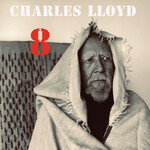 Charles Lloyd, 8: Kindred Spirits (Live from The Lobero)