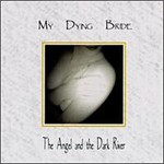 My Dying Bride, The Angel and the Dark River