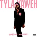 Tyla Yaweh, Heart Full of Rage