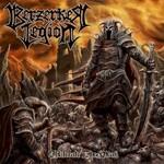 Berzerker Legion, Obliterate the Weak