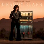 Brandy Clark, Your Life Is A Record
