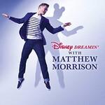 Matthew Morrison, Disney Dreamin' with Matthew Morrison